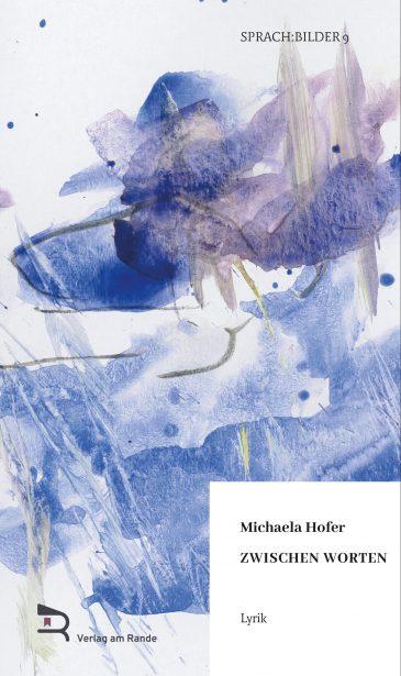 Michaela Hofer VAR 6 - Cover 325,5 x 252 -18 mm Beschnittzugabe_